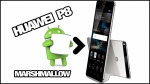 [UPDATE] Huawei P8: Offizelles Android 6.0 Marshmallow Update [B321] - inkl. Download OTA & FULL Update